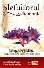 slefuitorul-de-diamante-invatatura-budista-despre-succesul-in-afaceri-si-in-viata