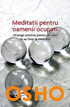 Osho -meditatii-pentru-oamenii-ocupati_mare